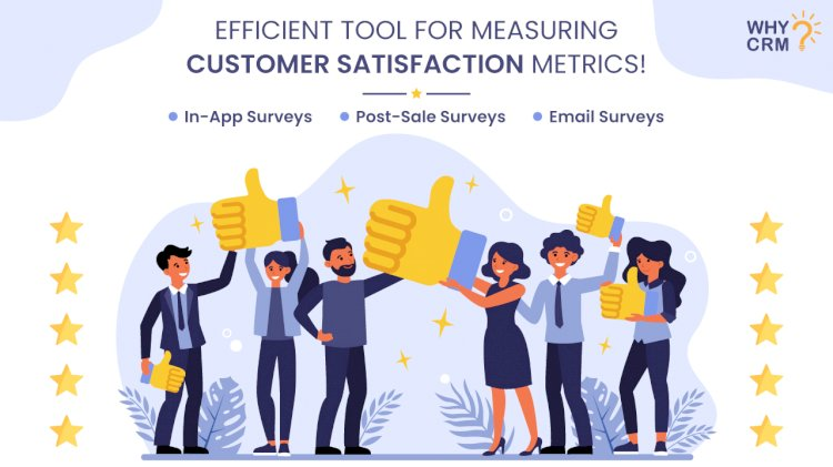 An Insight into How CRM Helps in Measuring Customer Satisfaction